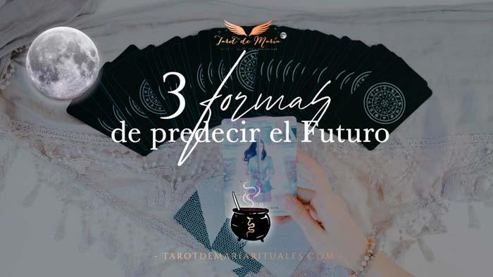3 Formas de Predecir el Futuro - Tarot de María