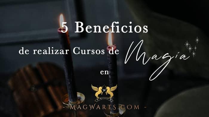 5 Beneficios de realizar Cursos de MAGIA BLANCA 🔮🌑🧙🏼♀️en MAGWARTS®🏰💜