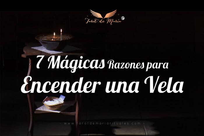 7 Mágicas Razones para Encender una Vela - Tarot de MarÍa
