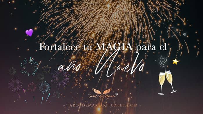 Cómo Fortalecer tu Magia para el Año Nuevo - Tarot de María Ritual