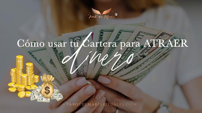 Como usar tu Cartera para Atraer Dinero este año - Tarot de María