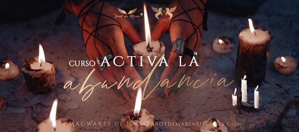 Curso Activa la Abundancia - Tarot de María Rituales & MAGWARTS® Escuela de Brujas