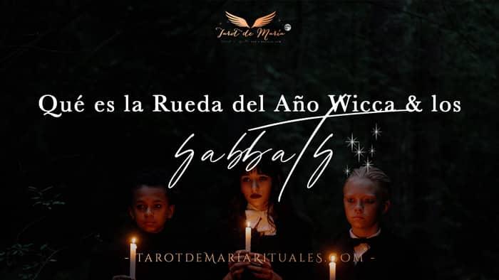 Qué son los SABBATS y la Rueda del Año Wicca - Tarot de María Rituales & MAGWARTS