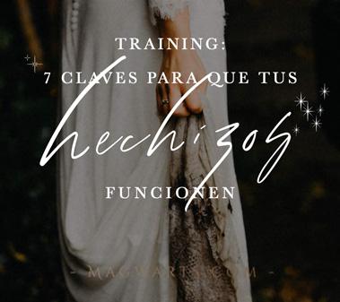 training-7-claves-para-que-tus-hechizos-funcionen-tarot-de-maria-rituales-mabia-blanca