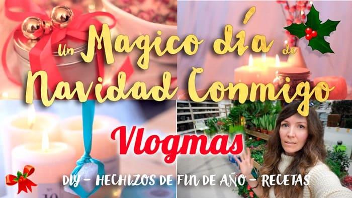 Un Mágico día Conmigo en Navidad [Vlogmas]